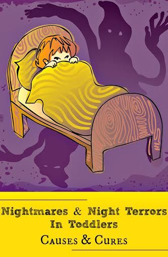 What Causes Nightmares  Night Terrors In Toddlers And How To Cure Them?