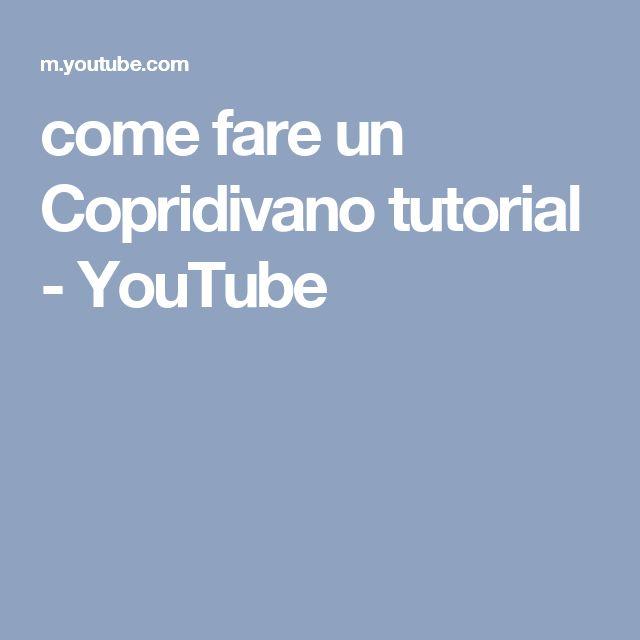 come fare un Copridivano tutorial - YouTube