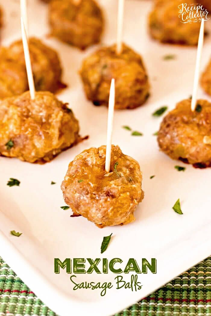 Mexican Sausage Balls - A quick and easy appetizer made with breakfast sausage you can make ahead of time and bake when you
