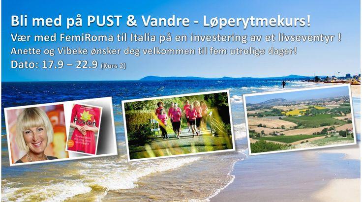 Pust og Løperytmekurs ... To fantastiske kurs i Italia <3  https://www.facebook.com/events/1537247606532537/ eller  https://www.facebook.com/events/318356878363617/