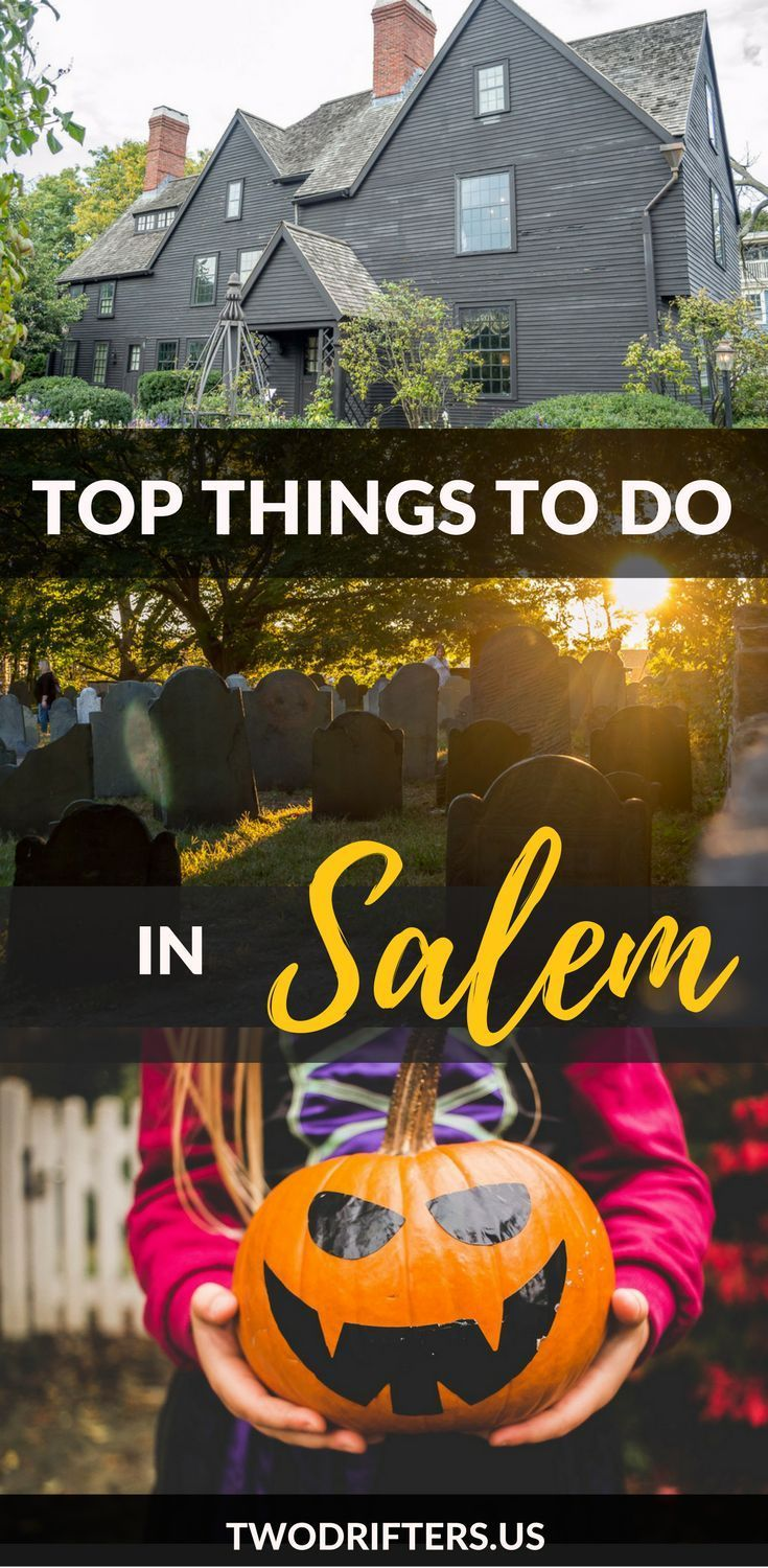 13 Best Things To Do In Salem Ma In October Halloween 2020 Fall Travel Massachusetts Travel Usa Travel Destinations