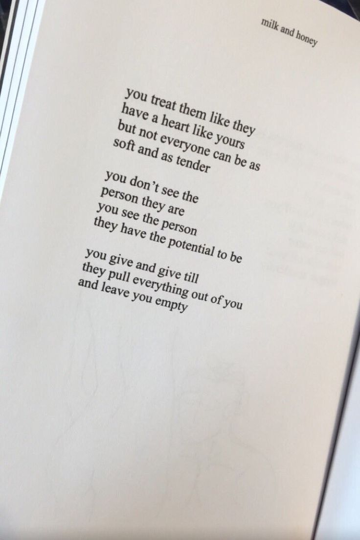 """""""You see the person the have the potential to be."""" ✨ Milk and Honey"""