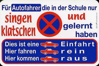 (308973) Witziges Schild - Parken verboten Einfahrt - Hier - Autos rein u. raus