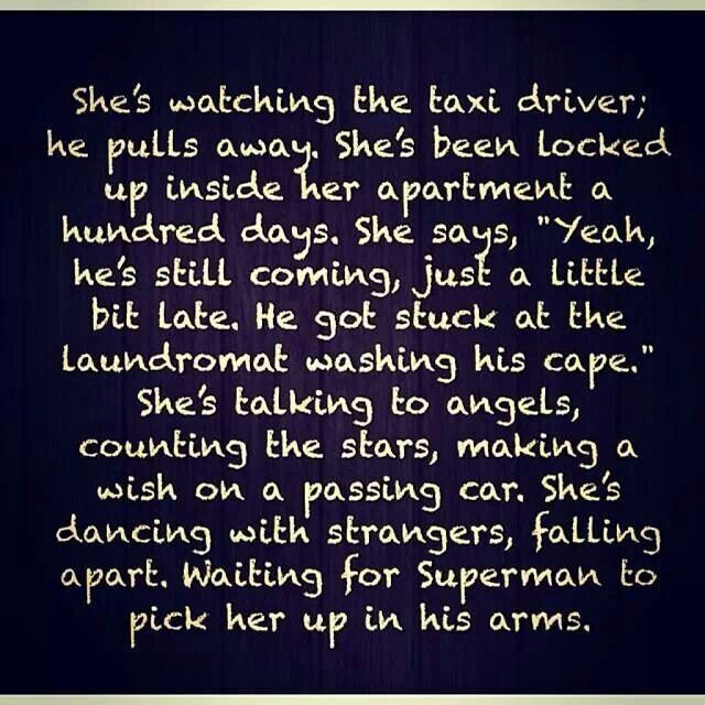 Shes waiting for superman to pick her up in his arms...
