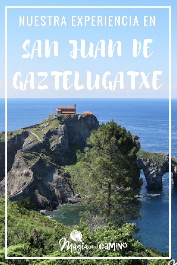 Visita A San Juan De Gaztelugatxe O El Día En Que Me Di Cuenta Que Todavía Soy Chiquito Magia En El Camino Gaztelugatxe Viajar Por España Mejores Viajes