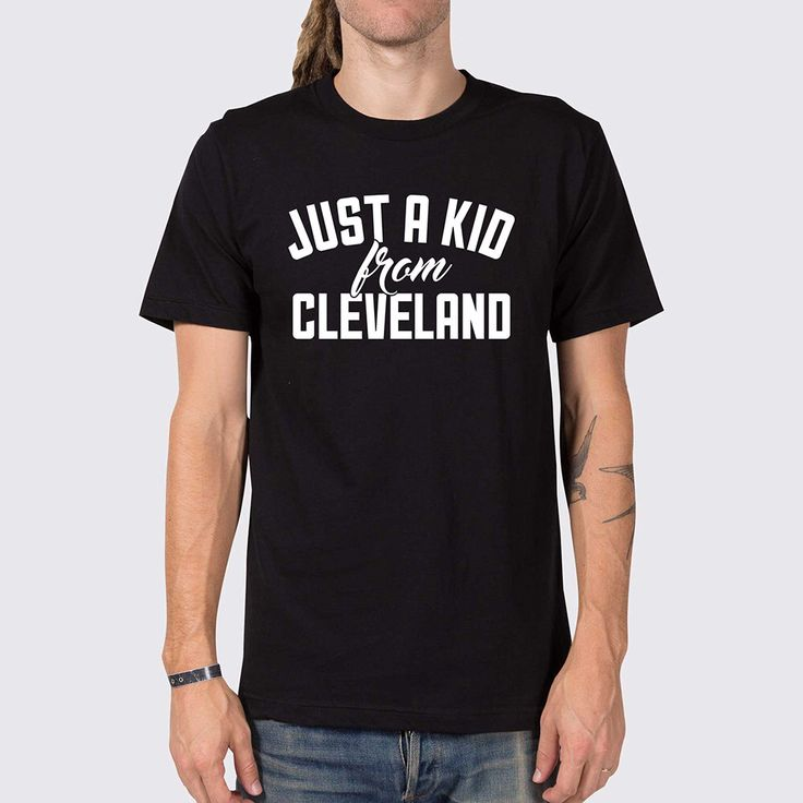 Just a Kid from Cleveland T-Shirt ( Cleveland Ohio Shirt, Cleveland Ohio Sports T-Shirt, Love Ohio Shirt, Ohio Home Shirt, Cle T-Shirt ) by joneallen on Etsy https://www.etsy.com/listing/250927563/just-a-kid-from-cleveland-t-shirt