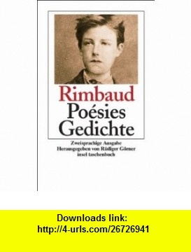 Po�sies. Gedichte (9783458349877) Arthur Rimbaud , ISBN-10: 3458349871  , ISBN-13: 978-3458349877 ,  , tutorials , pdf , ebook , torrent , downloads , rapidshare , filesonic , hotfile , megaupload , fileserve