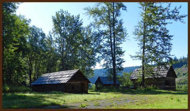 Great view of some of the restored buildings at Quesnel Forks.