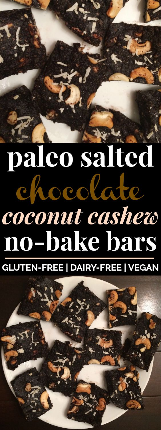 Paleo Salted Chocolate Coconut Cashew No-Bake Bars   These paleo no-bake bars look AMAZING! I love that they're gluten-free and vegan, and that they're made with dates but no sugar! These will make a perfect healthy snack or clean eating dessert that my whole family will love. Definitely pinning! #paleo #nobake #vegan #paleosnacks
