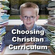 Choosing Christian Curriculum. Christian Homeschool Curriculum Links