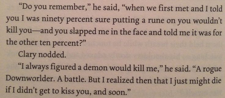 "From book "" city of lost souls"" by Cassandra Clare."