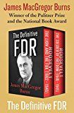 The Definitive FDR: Roosevelt: The Lion and the Fox (18821940) and Roosevelt: The Soldier of Freedom (19401945) by James MacGregor Burns (Author) #Kindle US #NewRelease #Biographies #Memoirs #eBook #ad