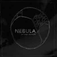 1 of 3 new songs. Dave Echoes - Nebula - Emission by Echoes & Waves on SoundCloud