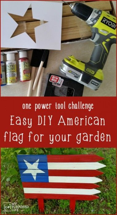 How to make an easy DIY American flag using garden stakes for the one tool challenge.