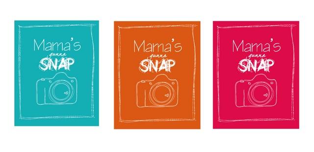 mama's gonna snapPrintables Cameras, Mama Gonna, Gonna Snap, Picture-Black Posters, Cameras Posters, Free Samples, Galoshes, Cameras Printables, Free Printables