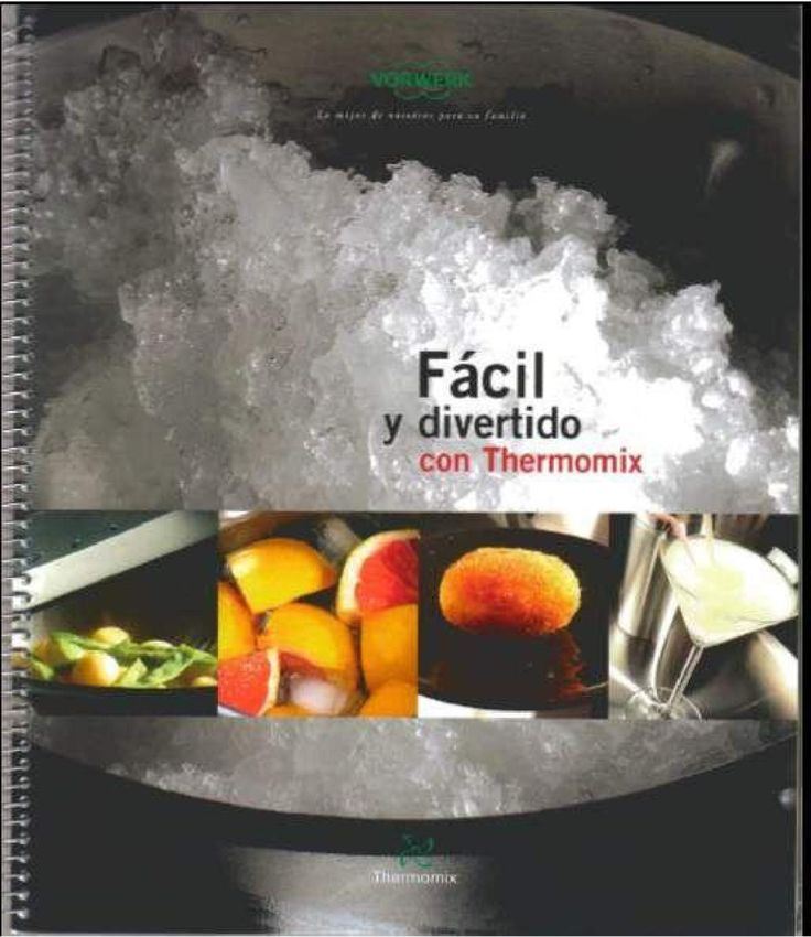 Facil y divertido con Thermomix