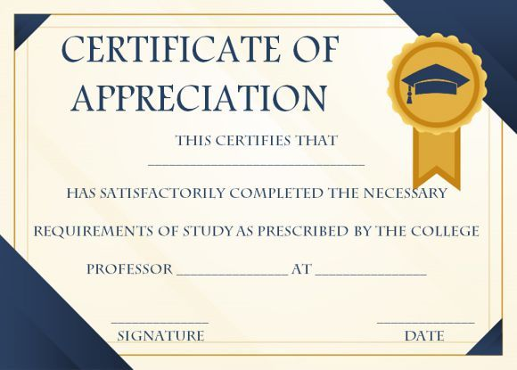 25 Free Graduation Certificates Why We Love Them And You Should Too Template S Certificate Of Appreciation Graduation Certificate Template Certificate