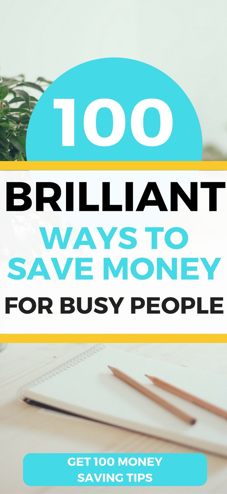 Check out over 100+ MONEY SAVING TIPS for busy people. Start saving money today!