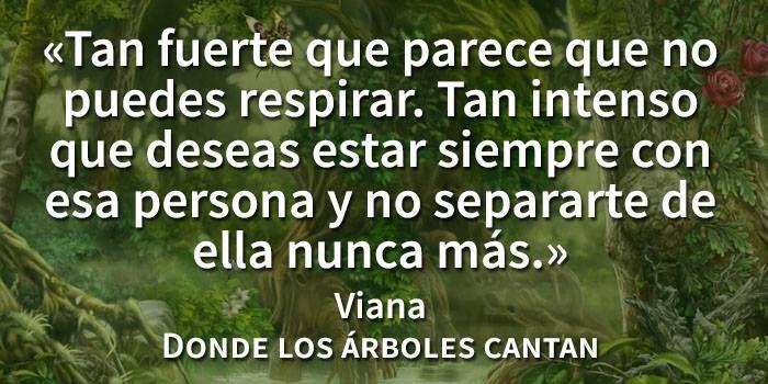 Viana. Donde los árboles cantan de Laura Gallego