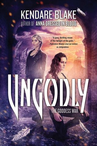 Ungodly (Goddess War #3)
