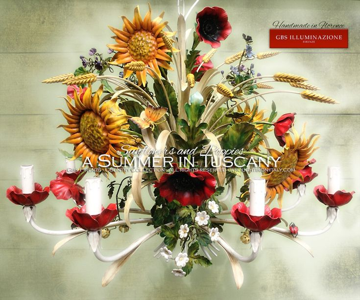 A Summer in Tuscany. Sunflowers and Poppies Chandelier.  8-light Chandelier with Ears, Poppies, Sunflowers, Clover, Ivy, Strawberry Flowers, Butterfly and Ladybug. The original Country Collection by GBS.