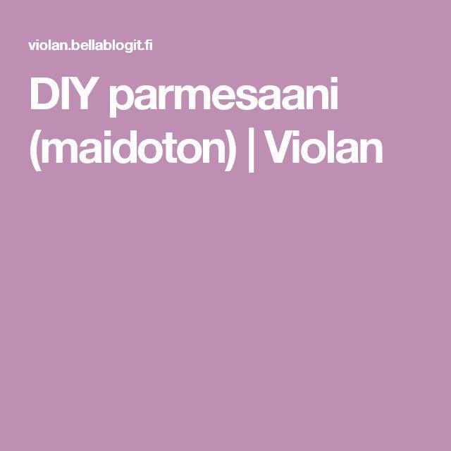 DIY parmesaani (maidoton) | Violan