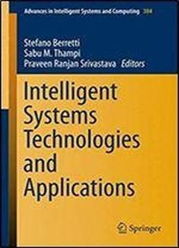 Intelligent Systems Technologies And Applications: Volume 1 (advances In Intelligent Systems And Computing) free ebook