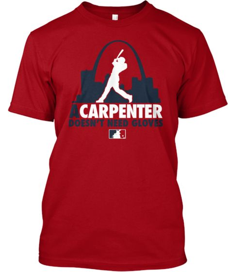 A Carpenter Doesn't Need Gloves    Teespring
