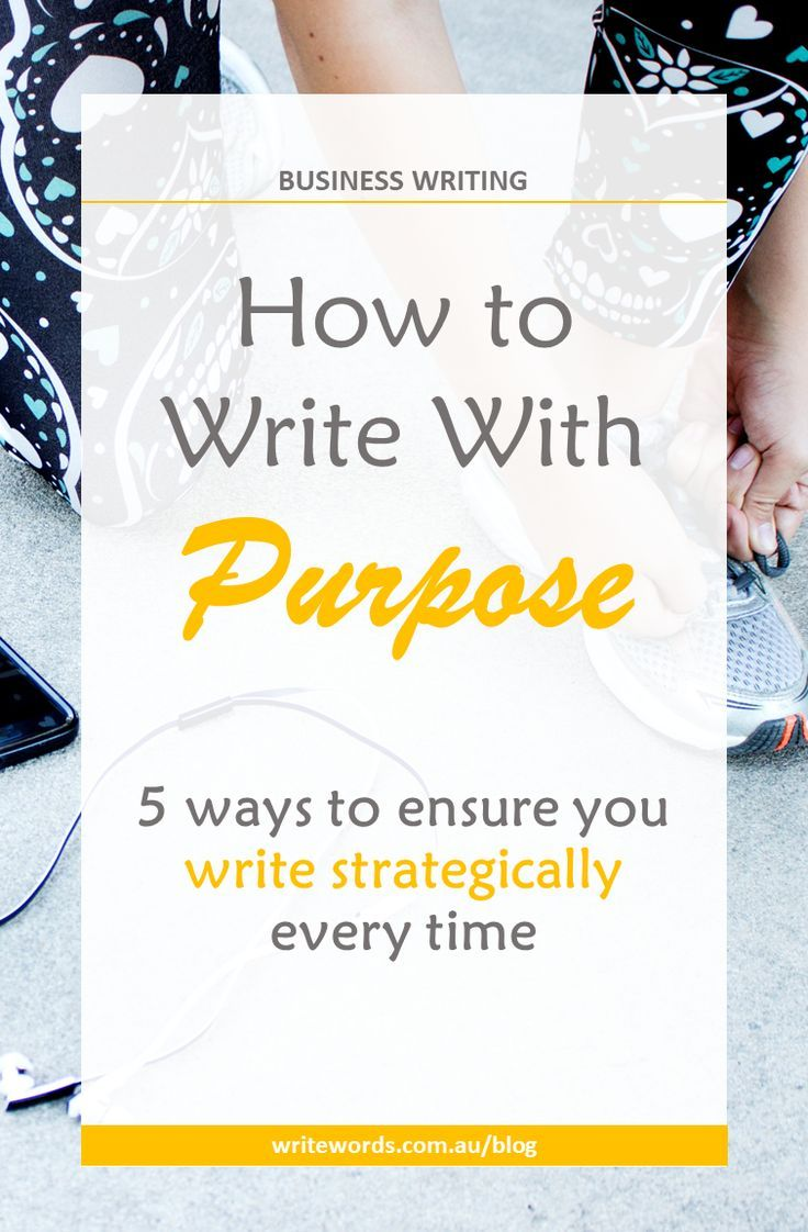 Keep your readers engaged and your writing on purpose with the five essential elements for writing strategically every time #purposefulwriting #writingtips