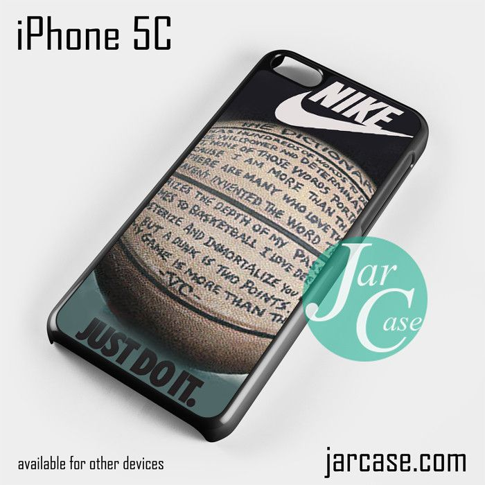 nike basketball quote Phone case for iPhone 5C and other iPhone devices