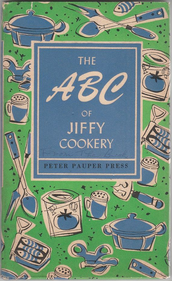 ABC of Jiffy Cookery 1961 VINTAGE COOKBOOK illustrations by Ruth McCrea