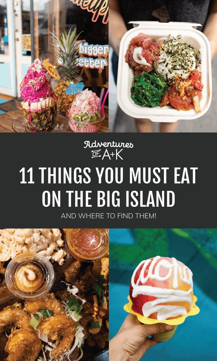 11 Things You Must Eat On The Big Island In 2020 With Images Maui Food Hawaii Food