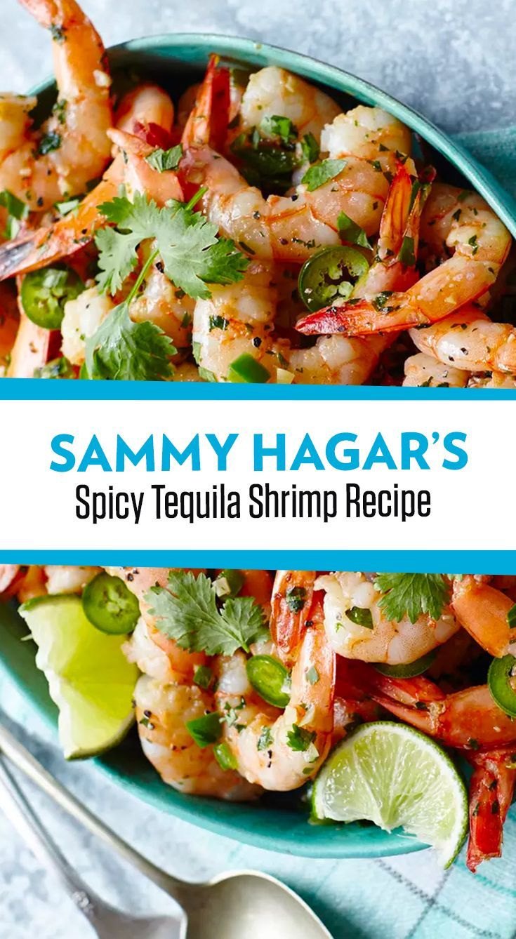 Spicy Tequila Lime Shrimp Recipe From Sammy Hagar Lime Shrimp Recipes Tequila Shrimp Recipe Shrimp Recipes