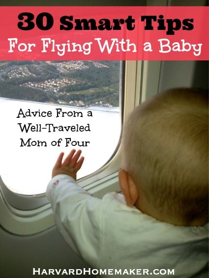 A Well-Traveled Mom's Guide - 30 Smart Tips For Flying With a Baby - Harvard Homemaker