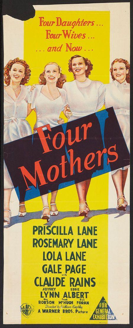 Four Mothers (1941) Stars: Claude Rains, Jeffrey Lynn, Eddie Albert, May Robson, Priscilla Lane ~ Director: William Keighley  (Australian Daybill)