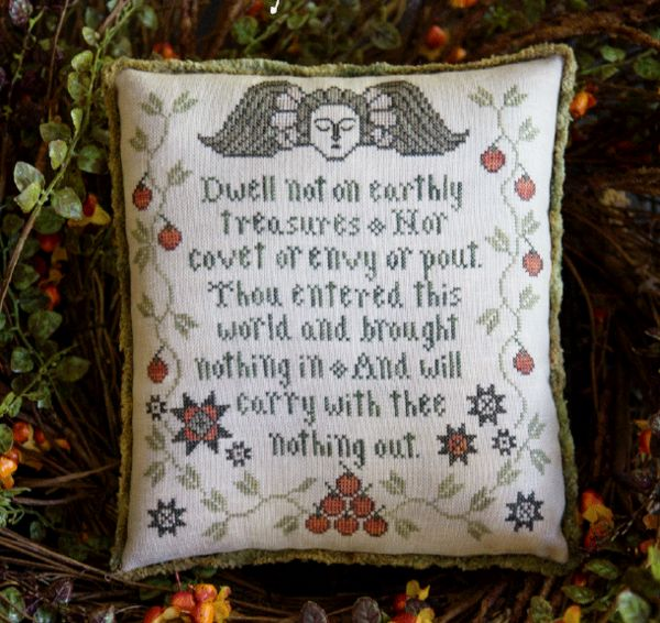 This tombstone design was inspired by I Timothy 6:7. Stitch count: 118w x 130h Threads: Weeks Dye Works in Kris' Bon Bon, Terra Cotta, Onyx, Pamlico, Pebble, Ju