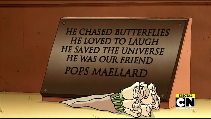 Pops is just too good for this universe.. too good. RIP Pops Maellard, you'll be remembered dearly :'| (overcoming Regular Show's series finale by crying niagara falls)
