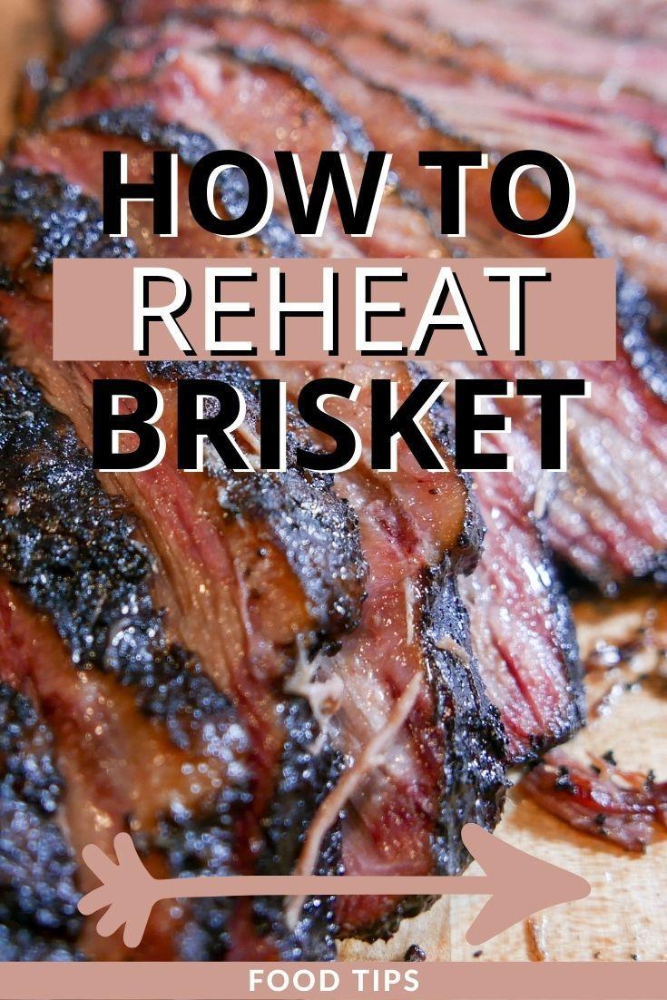 How To Reheat Brisket The Juicy Way Brisket Recipes Smoked Smoked Brisket Smoked Food Recipes