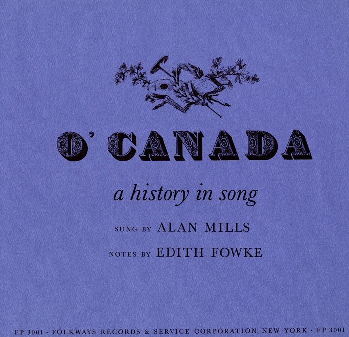 Chants of the Inuit, ballads of French settlers, battle tunes of the British…
