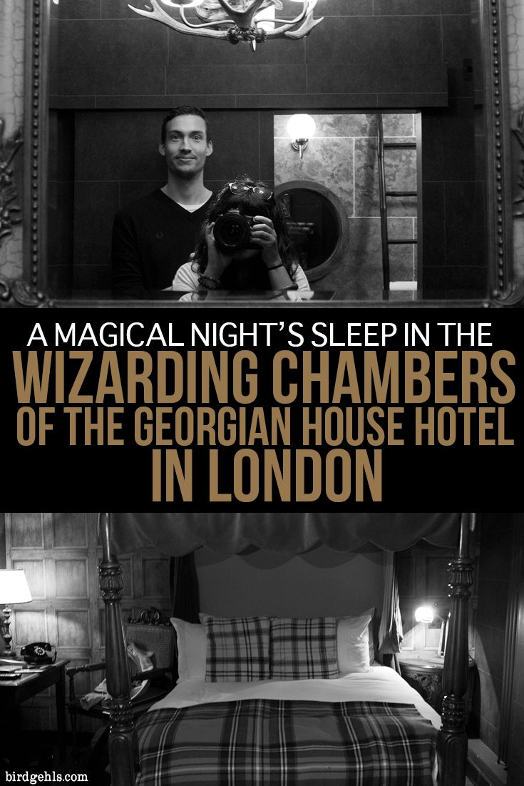 This what it's like to stay within the Wizarding Chambers in the Georgian House Hotel in London. Plus, a few other Potter-related activities you can indulge in during your time in the UK's capital. #London #England #HarryPotter via @birdgehls
