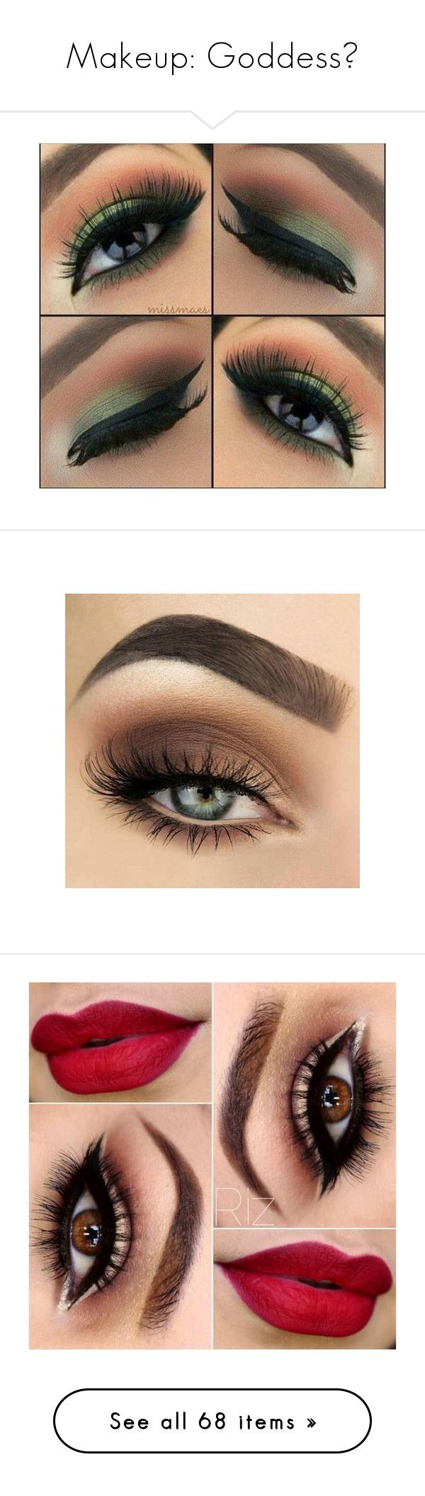 """""""Makeup: Goddess"""" by nattiexo ❤ liked on Polyvore featuring beauty products, makeup, eyes, eye makeup, eye make-up, eyeshadow, lips, beauty, eye brow makeup and gel eye liner"""