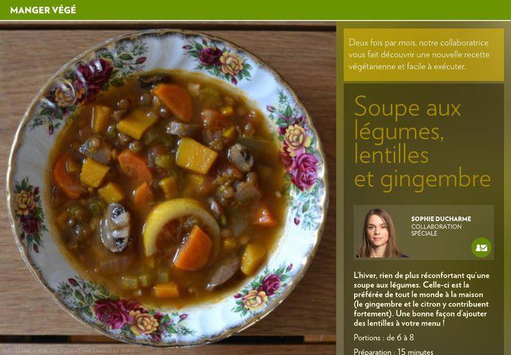 Soupe aux légumes, lentilles et gingembre - La Presse+