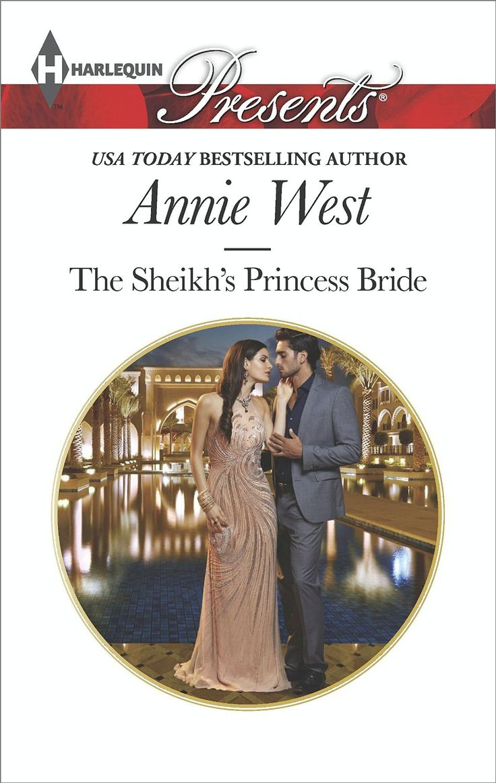 The Sheikh's Princess Bride (Desert Vows) - Kindle edition by Annie West. Romance Kindle eBooks @ Amazon.com.