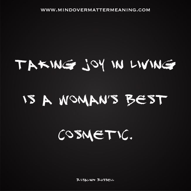 Beautiful quotes - Rosalind Russell