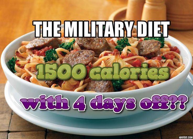 For the best results on the Military Diet, we advise following a diet of 1500 calories or less on your days off.  #diet #militarydietplan #fitness
