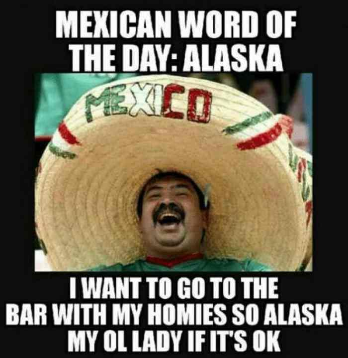 Image Result For Mexican Word Of The Day Memes All Memes Mexican