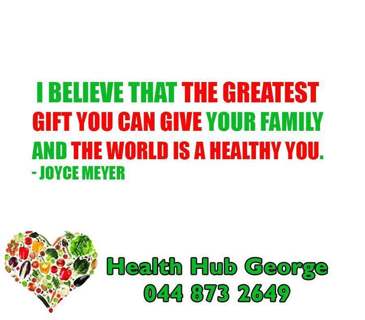 I believe that the greatest gift you can give your family and the world is a healthy you. - Joyce Meyer #HealthHub #SundayMotivation