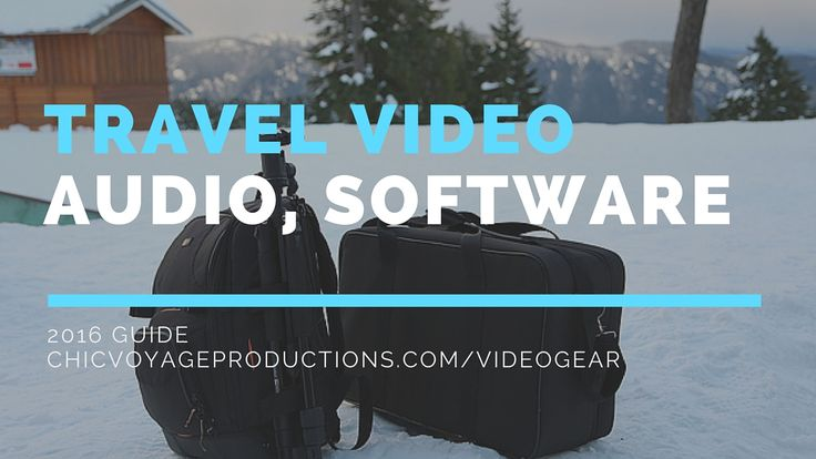 http://chicvoyageproductions.com/videogea Travel video gear – The Essential guide to Create Travel Content |