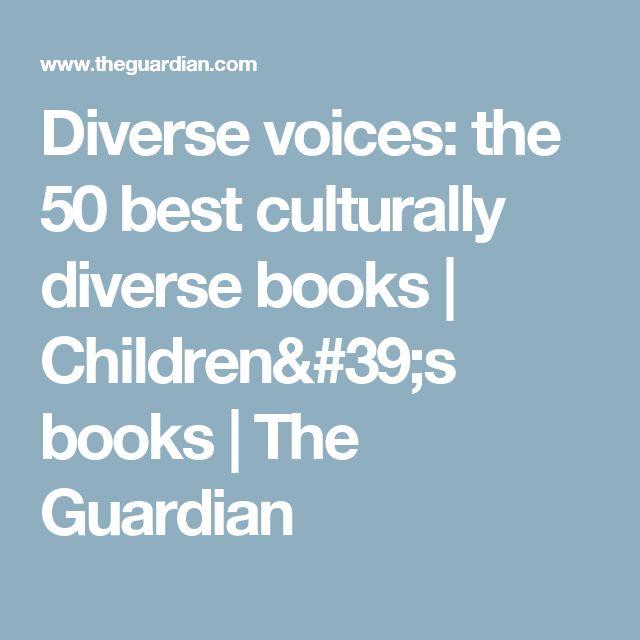 Diverse voices: the 50 best culturally diverse books | Children's books | The Guardian
