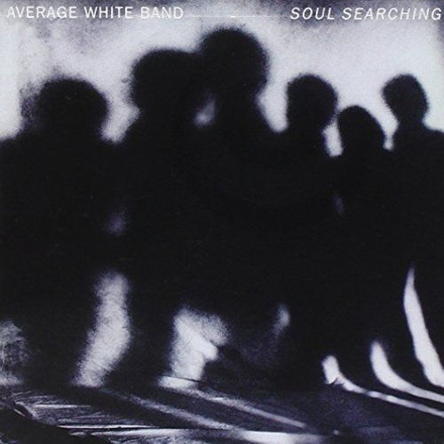 The Average White Band - Soul Searching
